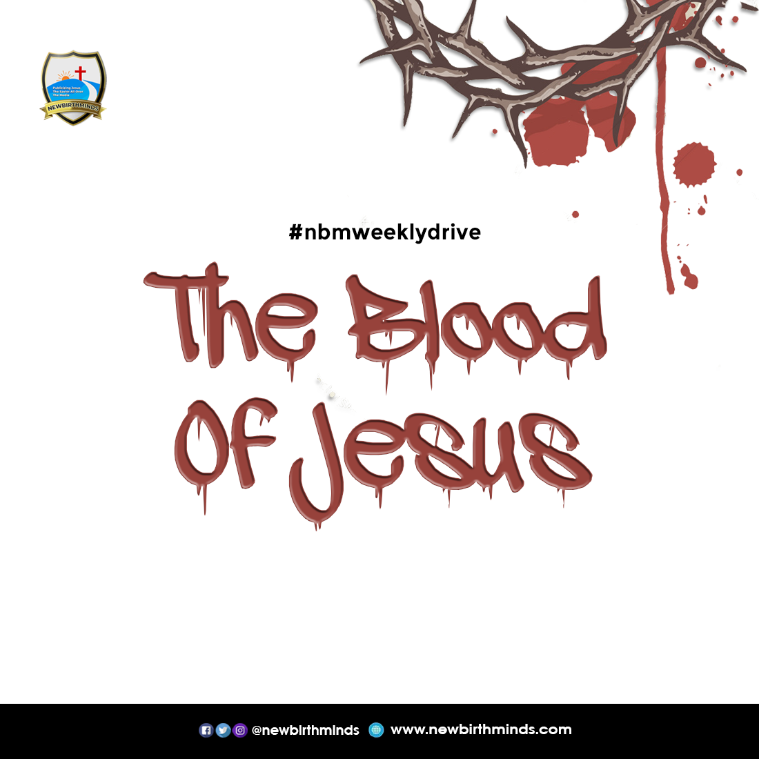 The Blood Of Jesus – NBM Weekly Drive