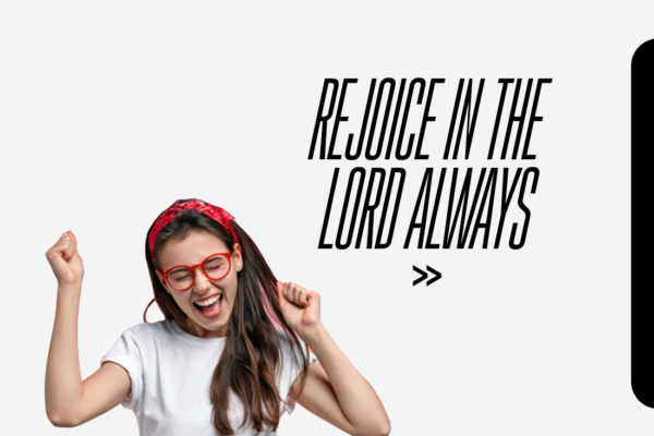 Rejoice in the Lord Always – NBM Weekly Drive